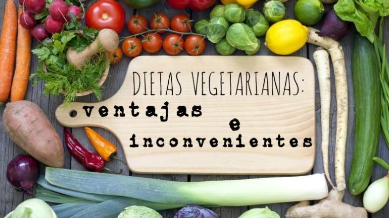 Dietas vegetarianas; ventajas e inconvenientes