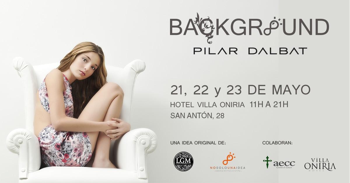 BACKGROUND Pilar Dalbat