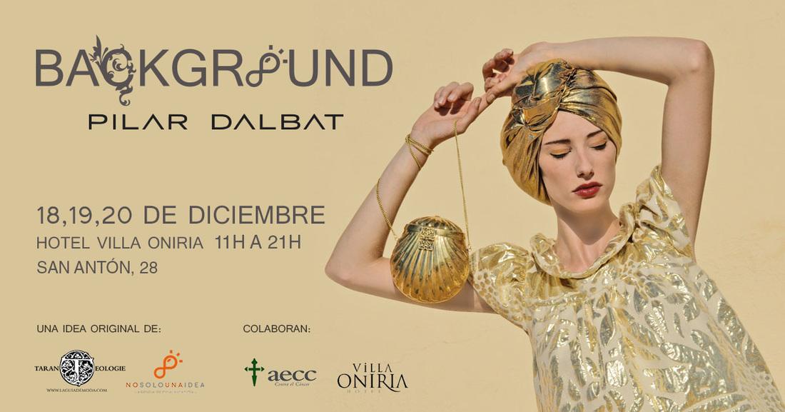 BACKGROUND Pilar Dalbat, retrospectiva y evolución de su obra
