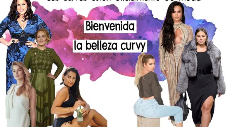 Las curvas están oficialmente de moda: bienvenida la belleza curvy.